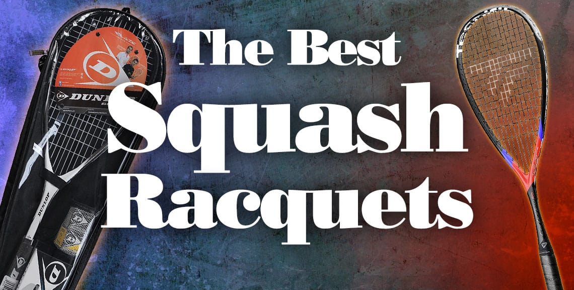 The Best Squash Racquets
