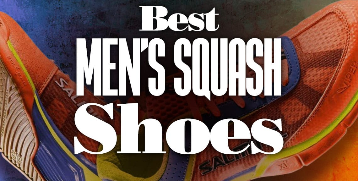 Best Men's Squash Shoes