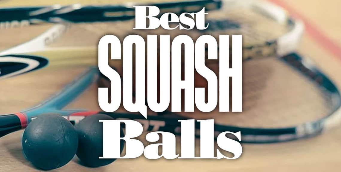 Best Squash Balls