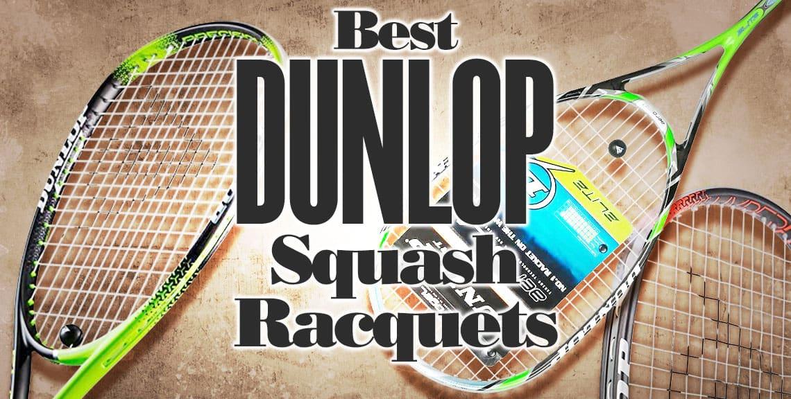 Best Dunlop Squash Racquets