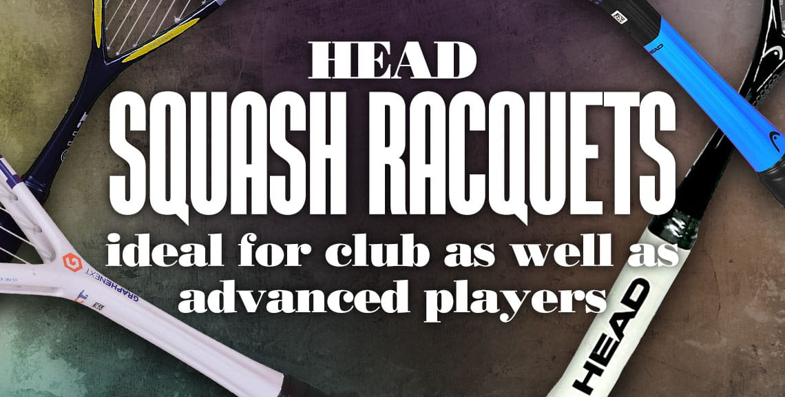 HEAD Squash Racquets is Ideal for Club as well as Advanced Players